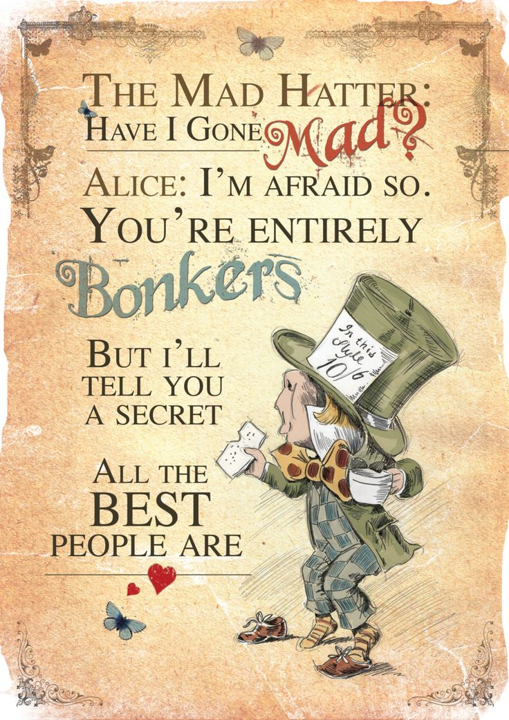 bc862b3afde7bb39bda16eb9db545fa9--mad-quotes-mad-hatter-quotes