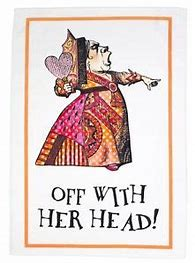 Off with her head